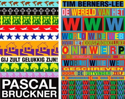 Covers for Pascal Bruckner and Tim Berners Lee